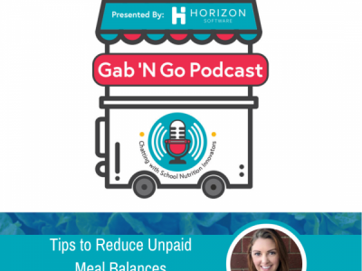 Episode 8 – Tips to Reduce Unpaid Meal Balances with Your Online Payment System