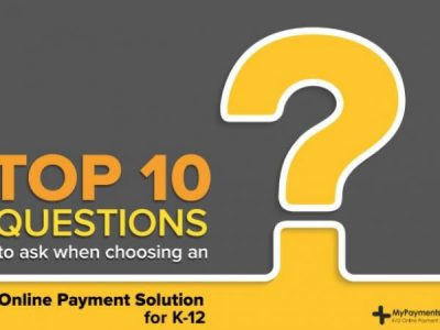 Top 10 Questions When Considering an Online Payment System
