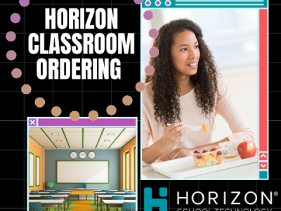 Horizon Classroom Ordering: Simplifying Meals in the Classroom