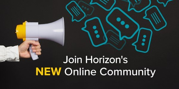Join Horizon's New Online Community
